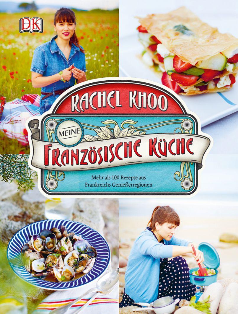 Rachel Khoo Französische Küche Dorling Kindersley