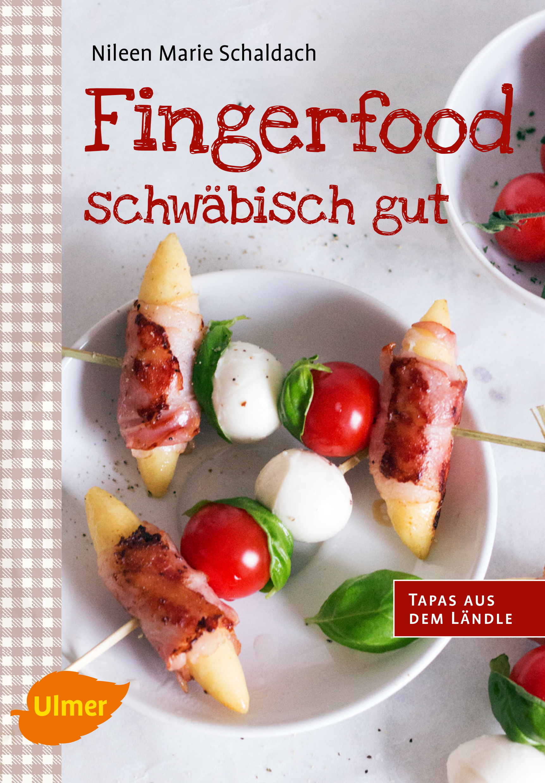 Fingerfood schwäbisch gut